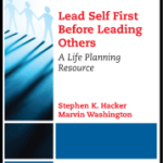 New Book from Stephen and Marvin: Lead Self First Before Leading Others